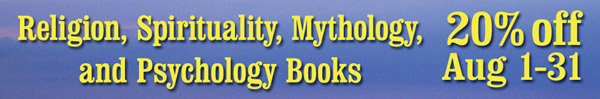 20 percent off all books on Religion,Spirituality, Mythology, Psychology, and Self Help during August
