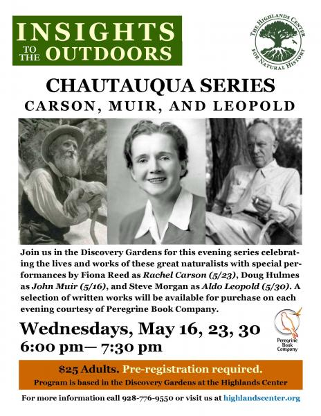 Cautauqua Series - Carson, Muir, & Leopold - at Highlands Center May 16,23,30 6pm