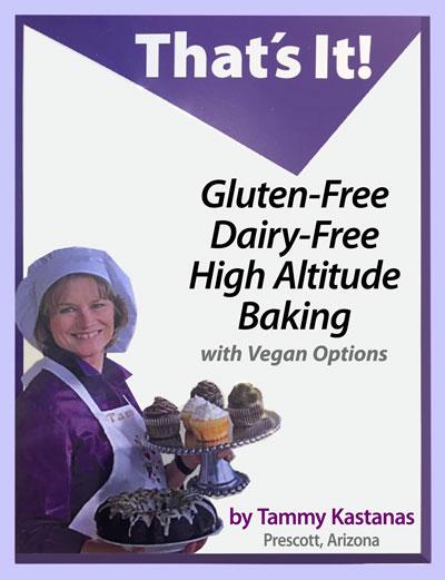 that's it! gluten free baking